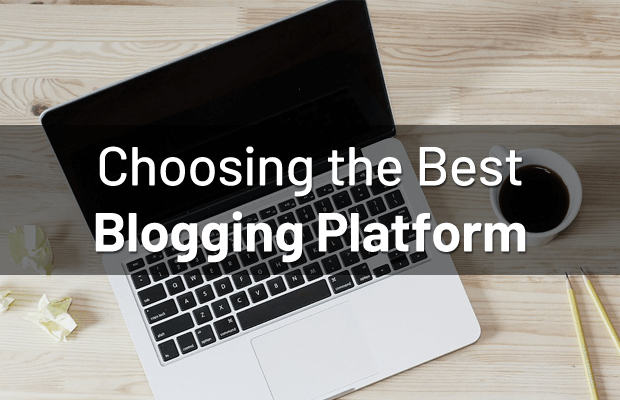 choose-best-blogging-platform
