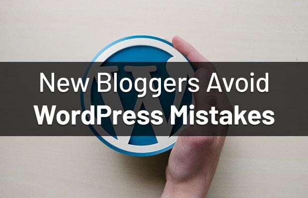 bloggers-avoid-wordpress-mistakes