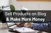 sell-products-blog-make-more-money