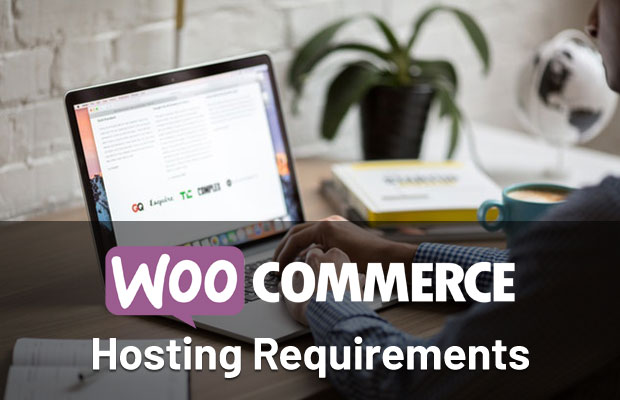 woocommerce-hosting-requirements