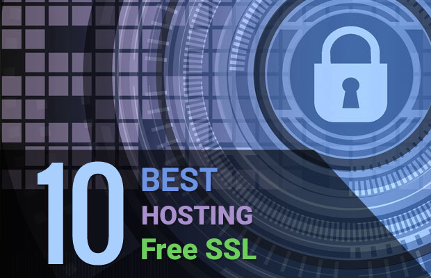 10 Best Hosting Providers that Offers Free SSL Certificate