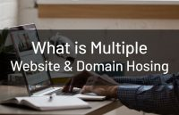 what-is-multiple-domain-website-hosting