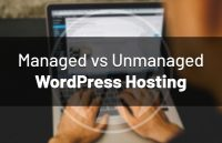 managed-vs-unmanaged-wordpress-hosting